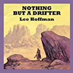 Nothing but a Drifter | Lee Hoffman