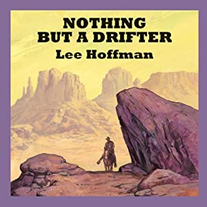 Nothing but a Drifter Audiobook
