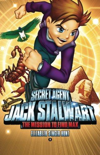 Secret Agent Jack Stalwart: Book 14: The Mission to Find Max: Egypt (The Secret Agent Jack Stalwart Series)