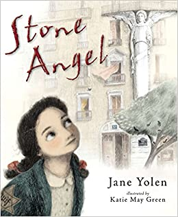 6662adca74391 Stone Angel: Jane Yolen, Katie May Green: 9780399167416: Amazon.com: Books