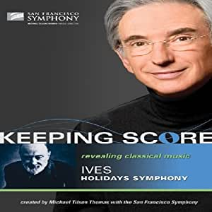 Keeping Score - Ives: Holidays Symphony [Blu-ray]