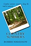Country Summers, Bobbie Harrison, 1470058073