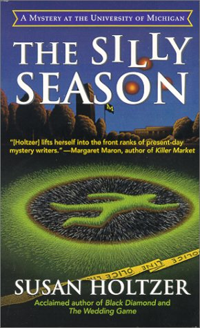 The Silly Season: An Entr' Acte Mystery of the University of Michigan