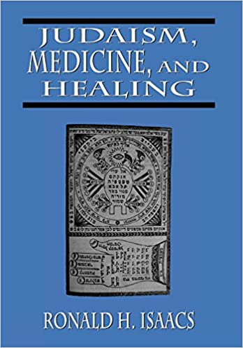 Judaism, Medicine and Healing