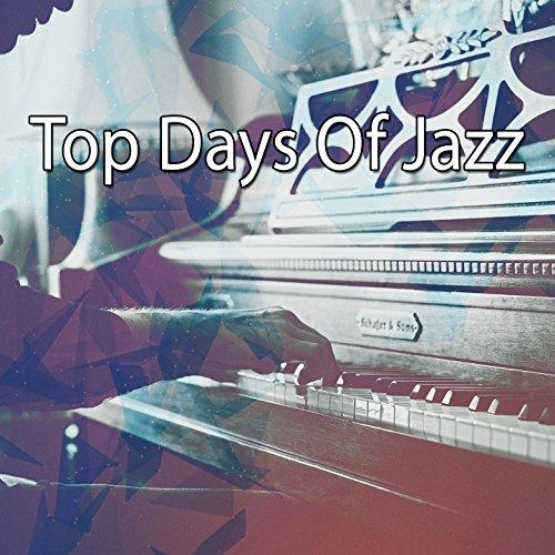 Top Days Of Jazz ()