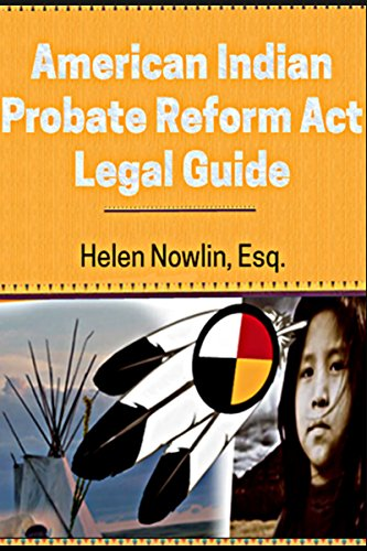 American-Indian-Probate-Reform-Act-Legal-Guide