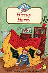 Hiccup Harry (Jets)