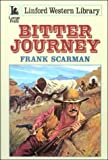 Bitter Journey, Frank Scarman, 0708956262