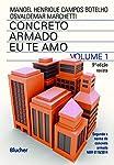Concreto Armado - Eu te amo (Volume 1)