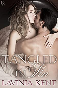 Tangled in Sin: A Bound and Determined Novel by [Kent, Lavinia]