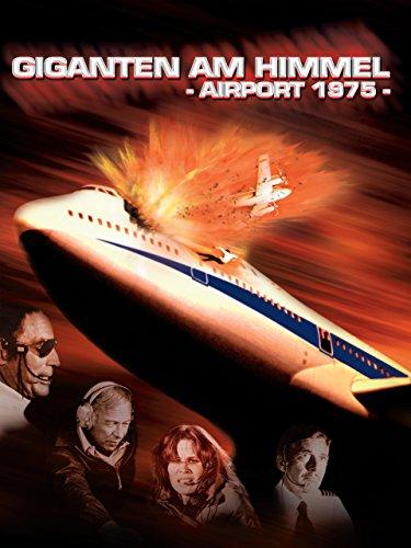 Airport '75 - Giganten am Himmel Film