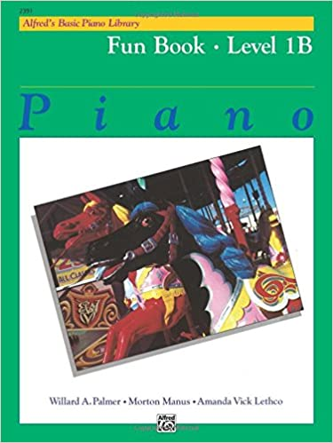 Alfred's Basic Piano Library Fun Book, Bk 1B
