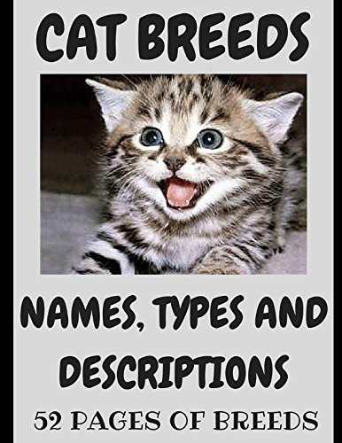 CAT BREEDS: cat breeds with pictures and (Cat Breeds)