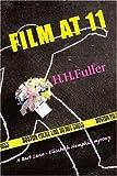 Film At 11, H. Fuller, 0595329799