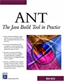 img - for ANT: The Java Build Tool In Practice (Charles River Media Programming) book / textbook / text book