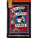 Relatos del Capitán Yáber (Spanish Edition)