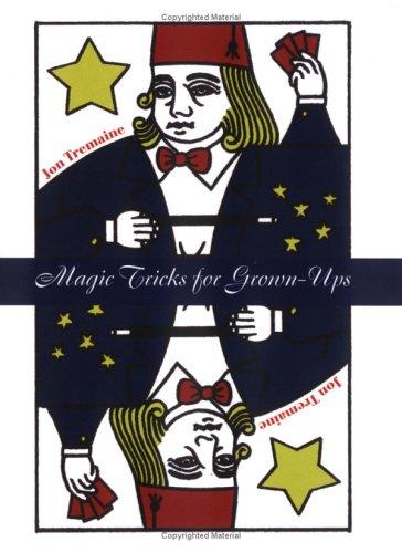 Magic Tricks for Grownups