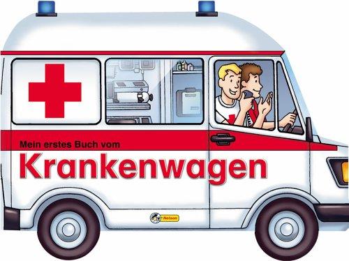 Mein erstes Buch vom Krankenwagen: Nelson Pappbilderbuch