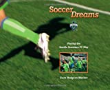 Soccer Dreams, Clare H. Meeker, 0615432360