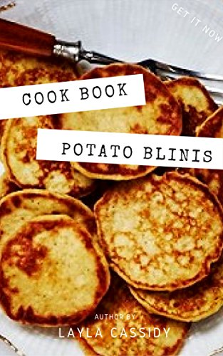 Easy Potato Blinis || Recipe Book by Layla Cassidy