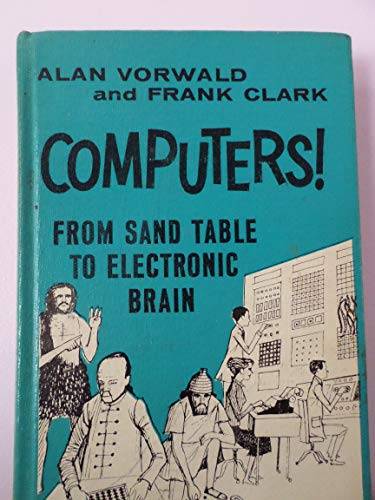 Computers! From Sand Table to Electronic Brain (Revised Edition) (Calculator Hexadecimal)