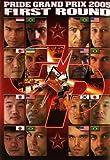 Pride Grand Prix 2005: First Round [DVD] (2006) Wanderlei Silva