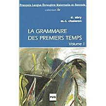 la grammaire des premiers temps t. 1 (cassette)