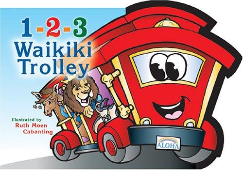Read Online 1-2-3 Waikiki Trolley pdf epub