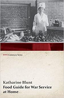Book Food Guide for War Service at Home (WWI Centenary Series)