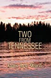 Two from Tennessee, Gary Ward, 0595675832