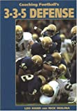 Coaching Football's 3-3-5 Defense, Leo Hand and Rick Molina, 1585189189