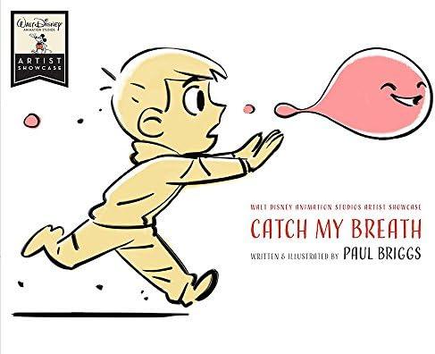 Catch My Breath: Walt Disney Animation Studios Artist