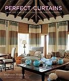 Perfect Curtains, Stephanie Hoppen, 1906417105