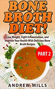 Bone Broth Inflammation Improve Delicious ebook product image