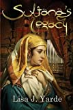 img - for Sultana's Legacy: A Novel of Moorish Spain book / textbook / text book