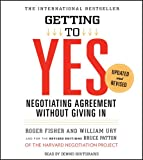 img - for Getting to Yes: How to Negotiate Agreement Without Giving In book / textbook / text book