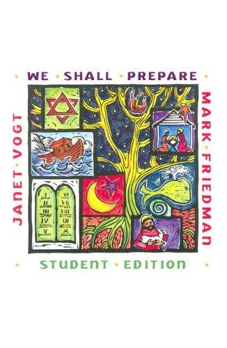 We Shall Prepare Student Edition