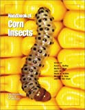 Handbook of Corn Insects, , 0938522760