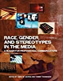 Race, Gender, and Stereotypes in the Media, , 1621311996
