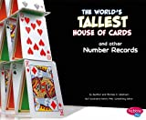 The World's Tallest House of Cards and Other Number Records, Thomas K. Adamson and Heather Adamson, 1476502404