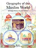 img - for Geography of the Muslim world book / textbook / text book