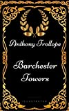 Image of Barchester Towers: By Anthony Trollope - Illustrated