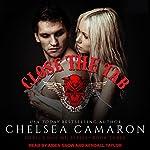 Close the Tab: Devil's Due MC, Book 3   Chelsea Camaron