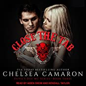 Close the Tab: Devil's Due MC, Book 3 | Chelsea Camaron