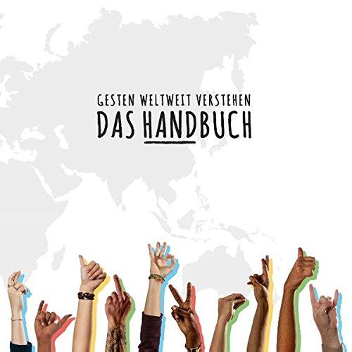 Das Handbuch: Gesten weltweit verstehen