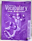 Vocabulary for Success (Test Booklet), Grade 7 (Level B); 2011