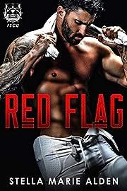 Red Flag (FSCU Pitbulls Book 2)