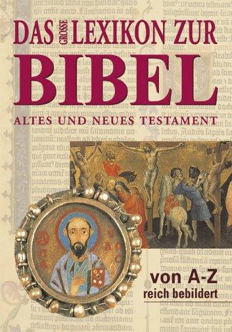 Das große Lexikon zur Bibel
