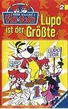 Fix & Foxi 2: Lupo ist der Größte [VHS]