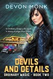 Caught between the devil and the deep blue sea...Police Chief Delaney Reed is good at keeping secrets for the beach town of Ordinary Oregon–just ask the vacationing gods or supernatural creatures who live there.  But with the first annual Cak...